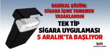 Tek tip sigara uygulaması 5 Aralık'ta başlıyor