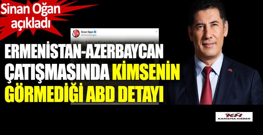 Sinan Oğan açıkladı. Ermenistan-Azerbaycan çatışmasında kimsenin görmediği ABD detayı