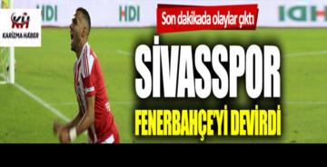 Sivasspor-Fenerbahçe: 3-1