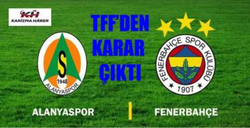 Fenerbahçe'nin tekrarını istediği Antalya maçının kararı çıktı.