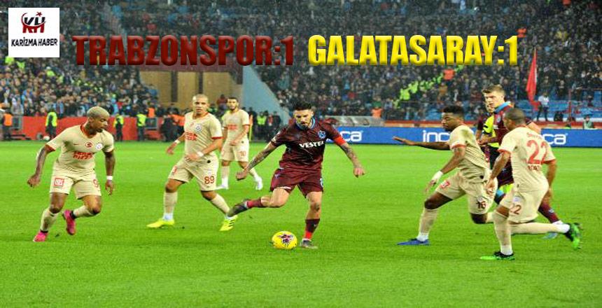 Trabzonspor – Galatasaray 1-1