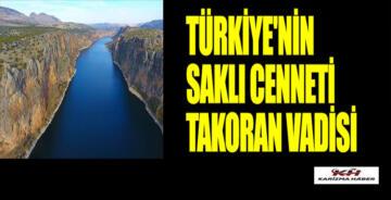 Türkiye'nin 'Saklı cenneti' Takoran Vadisi'