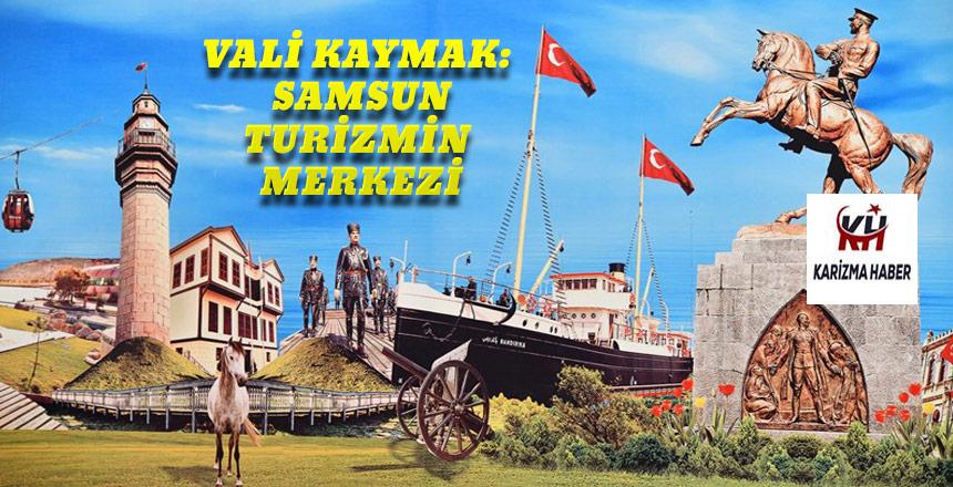 Vali Osman Kaymak'ın 'Turizm Haftası' Kutlama Mesajı