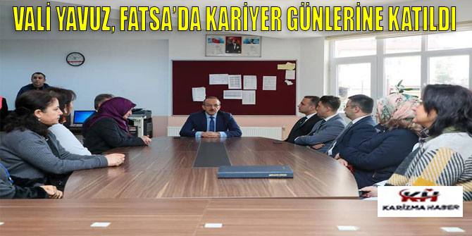 Vali Yavuz, Fatsa'da Kariyer Günleri Etkinliğine Katıldı