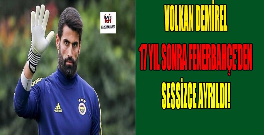 Fenerbahçe, Volkan Demirel için kararını verdi!