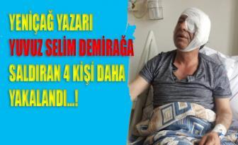 Yavuz Selim Demirağ'a saldıran 4 kişi daha gözaltına alındı