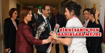 """Kadınlar Günü'nde Başkan Zihni Şahin'den """"Kadınlara Müjdeler"""" !.."""