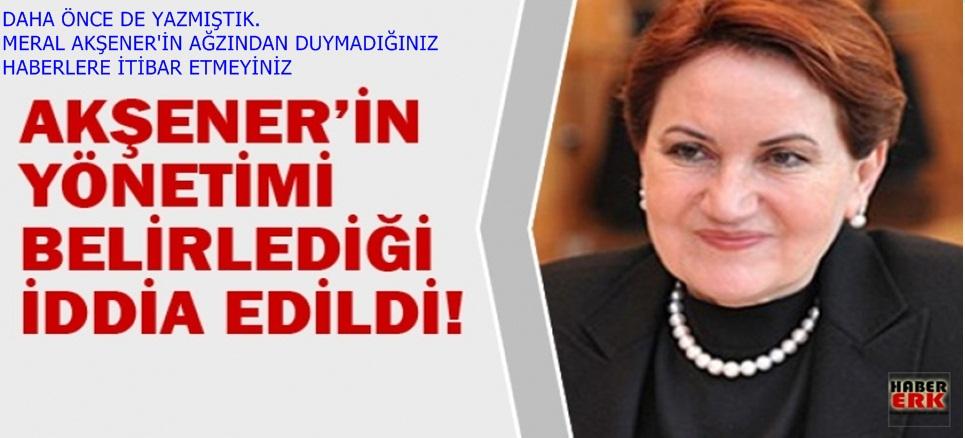 Akşener'in yönetimi belirlediği iddia edildi!